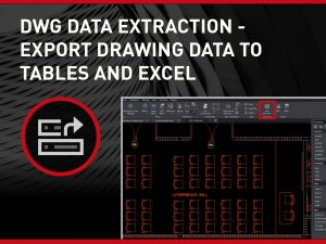 DWG Data Extraction Export Drawing Data to Tables and Excel